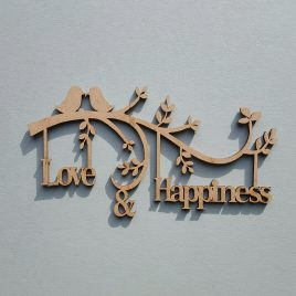 Raw MDF Love & Happiness Cut-out