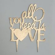 All You Need is Love sprayed Gold