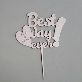 Cake topper – Best day ever!