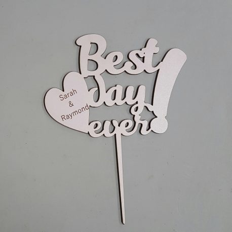 Cake topper – Best day ever with names 1