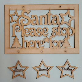 Sign – Santa please stop here for ……