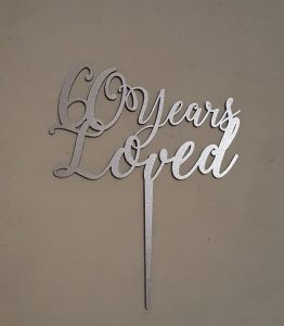 Cake Topper - 60 Years Loved