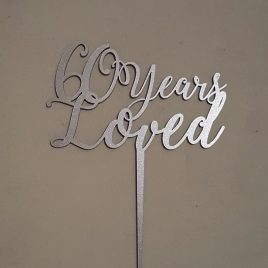 Birthday  – 60 Years Loved