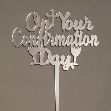 On your confirmation day