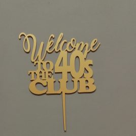 Birthday – Welcome to the 40's Club